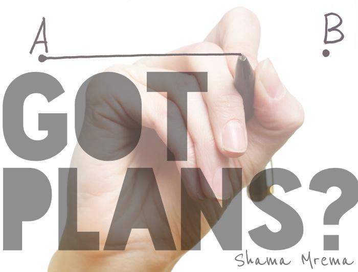 Got Plans?
